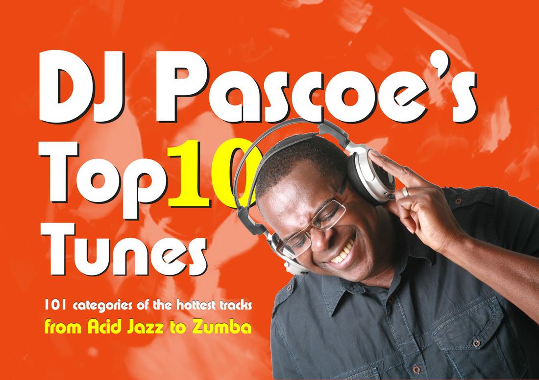 DJ Pascoe's Top Ten Tunes