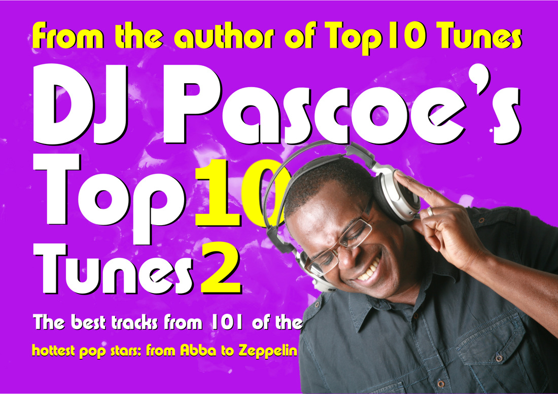 DJ Pascoe's Top Ten Tunes 2